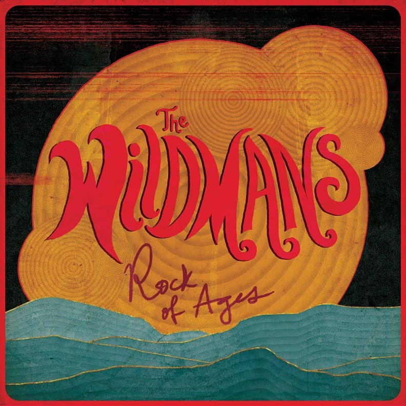 The Wildmans : Rock Of Ages