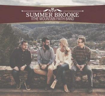 Summer Brooke & Mountain Faith – SMALL TOWN LIFE
